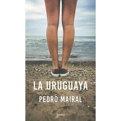 La uruguaya, de Pedro Mairal