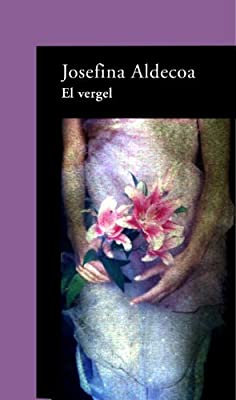El vergel, de Josefina Aldecoa