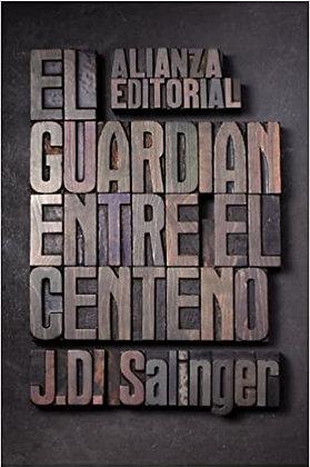 El guardián entre el centeno, de J D Salinger