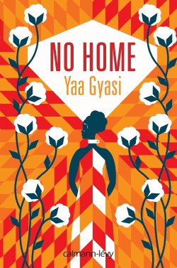 No-home, de Yaa Gyasi
