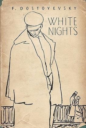 White nights , de Fiodor Dostoievski