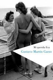 Mi querida Eva, de Gustavo Martin Garcia