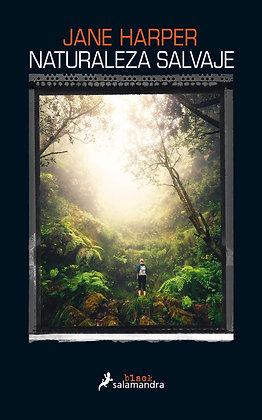 Naturaleza salvaje, de Jane Harper