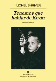 Tenemos que hablar, de Kevin De Lionel Shriver