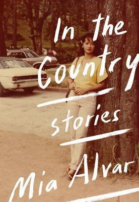 In the Country, de Mia Alvar