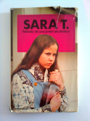 Sara T : Retrato de una joven alcohólica, de Robin S  Wagner