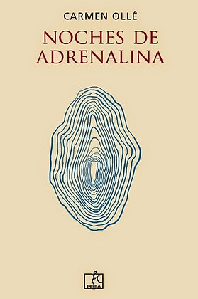 Noches de adrenalina, de Carmen Olle