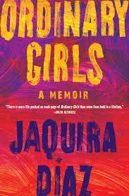 Ordinary girls, de Jaquira Diaz