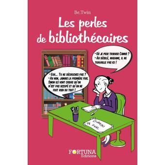 Les perles des bibliothécaires, de Be Twin