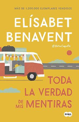 Toda la verdad de mis mentiras, de Elisabet Benavent