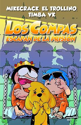Los compas escapan de prisión, de El Trollino