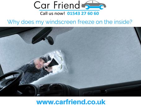 Why does my Windscreen Freeze Inside?