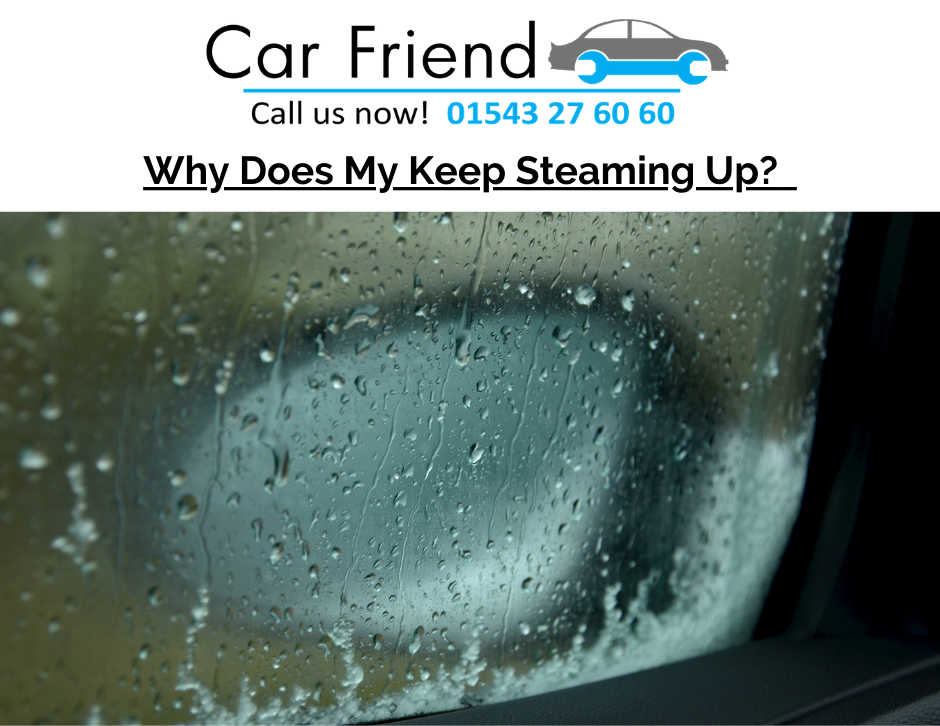 Causes for car steaming up on the inside and how to fix