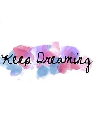 'Keep Dreaming' Mug