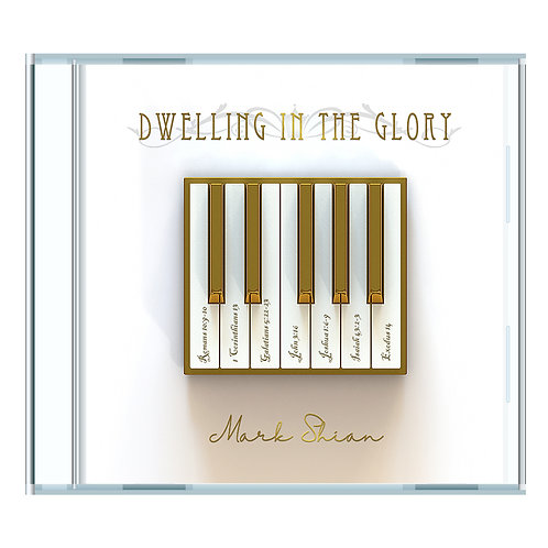 Dwelling in the Glory - CD Jewel Case