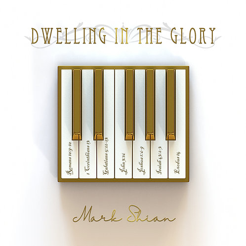 Dwelling in the Glory - Digital Download - WAV