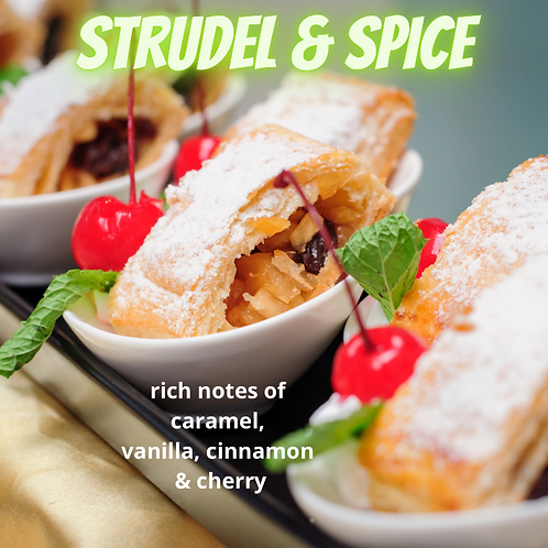 Strudel and Spice