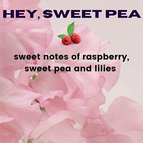 Hey, Sweet Pea