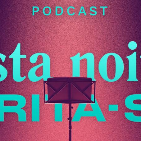 Já conhece o Podcast do esta Noite Grita-se ?