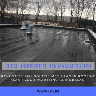 Renovatie PIR-isolatie met 2 lagen roofing