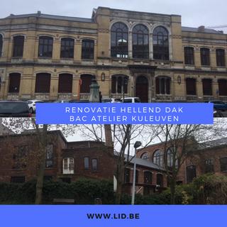 Renovatie hellend dak van BAC Atelier KU Leuven