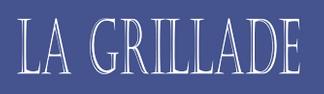 Grillade (La)