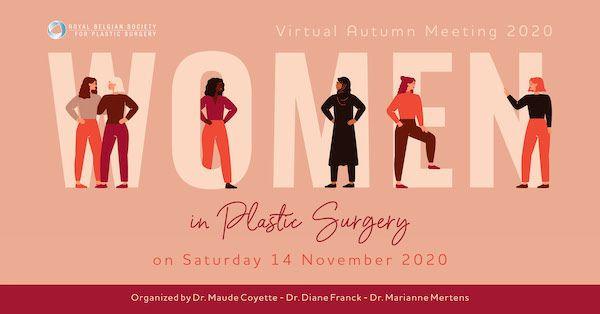 Virtual Autumn Meeting 2020: Women in plastic surgery