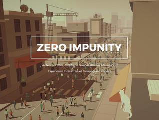 Work in progress - Zero Impunity