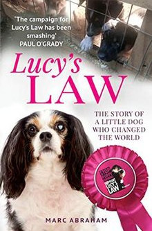Lucy's Law - The story of a little dog who changed the world