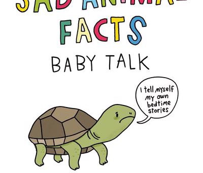Sad Animal Facts - Baby Talk