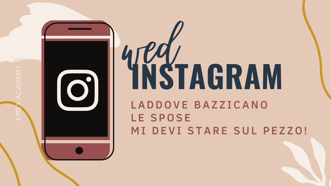 WEDINSTAGRAM - costruisci l'instagram perfetto per attirare le tue spose