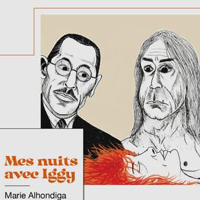 4/10 à 19h - Marie Alhondiga - Mes nuits avec Iggy - Nombre 7 Éditions