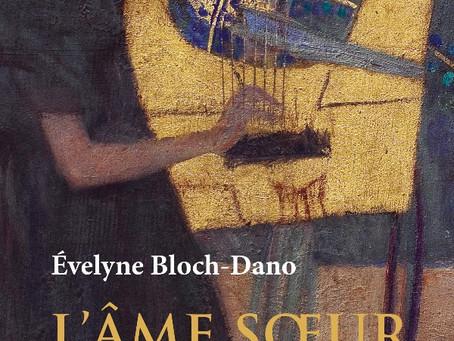 17 mai à 19h - Évelyne Bloch-Dano - L'âme soeur - Éditions Stock