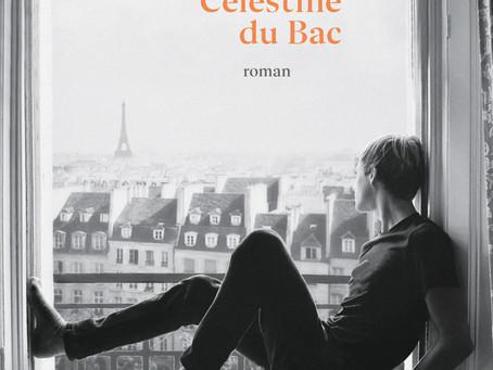 24 mai à 19h - Tatiana de Rosnay - Célestine du Bac - Éditions Robert Laffont