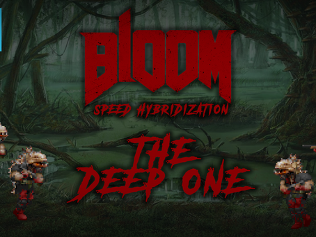 BlooM Dev Video - Speed hybridization - The Deep One
