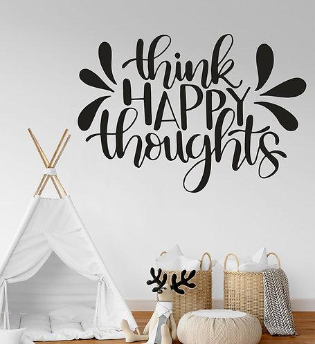 "Vinilo decorativo ""think happy"""