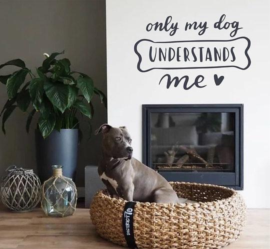 "Vinilo decorativo ""only dog"""