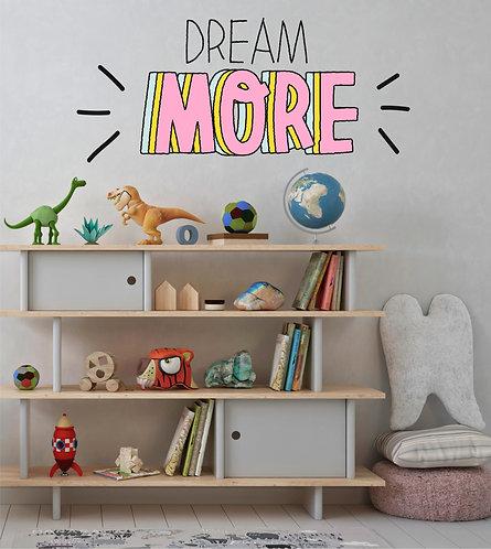 """Vinilo decorativo """"dream more"""""""