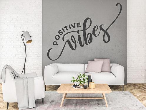 """Vinilo decorativo """"positive vibes"""""""