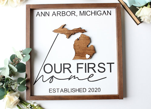 Our First Home State Cut Out Sign