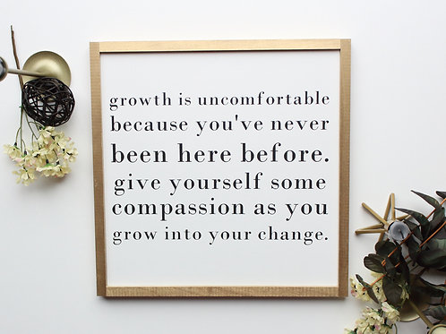 Growth Is Uncomfortable Wood Sign