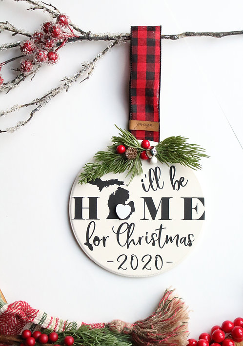 I'll be Home for Christmas Personalized Ornament/Mini Sign