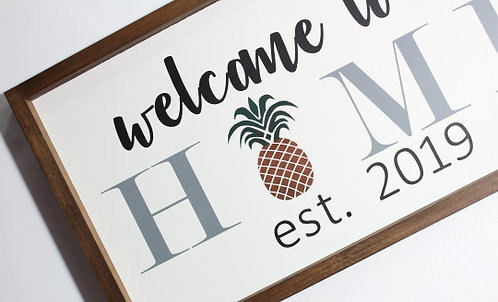 "Custom Welcome to our Home Pineapple 12x24"" Wood Sign"