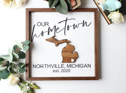Hometown State Shape Sign