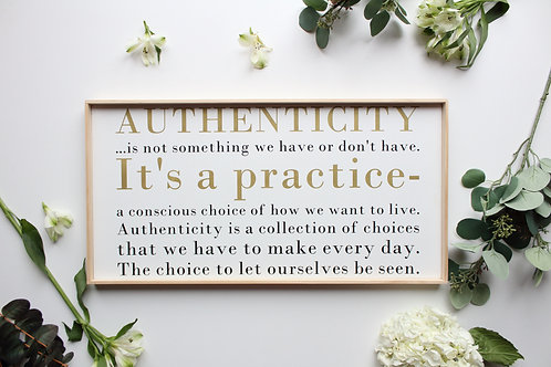 Authenticity Wood Sign