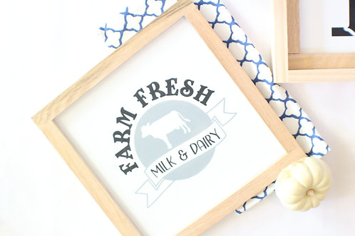 Farm Fresh Milk and Dairy Wood Sign