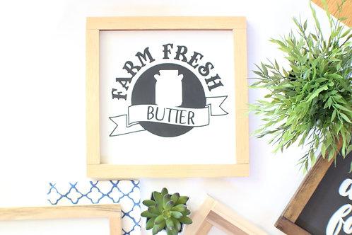 Farm Fresh Butter Wood Sign