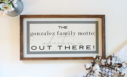 Family Motto Personalized Sign
