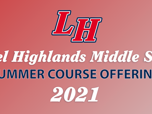 LH Middle School Summer Course Offerings