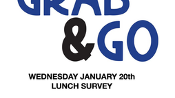 Grab & GO Survey for Wed 1/20